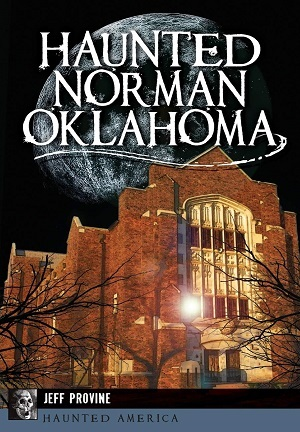 Cover for Haunted Norman, Oklahoma